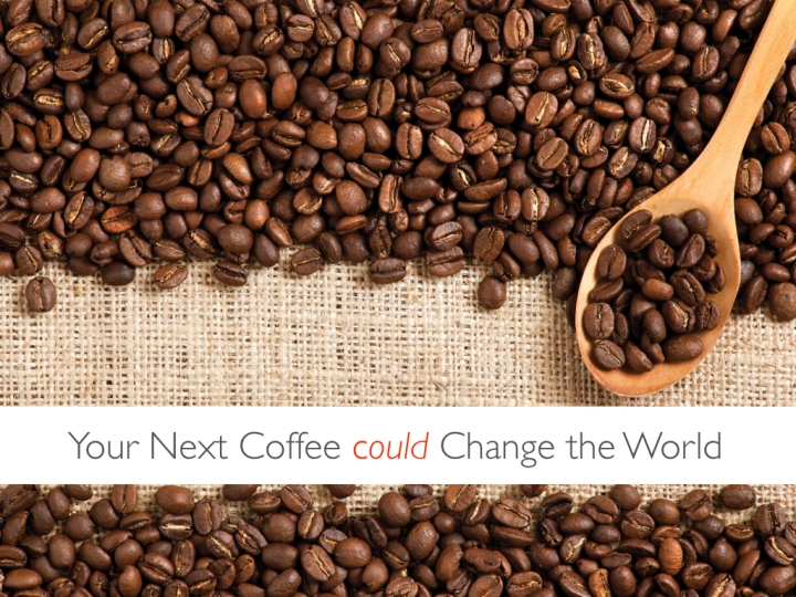 Your Next Coffee Could Change the World - jnash 04-17-16.002